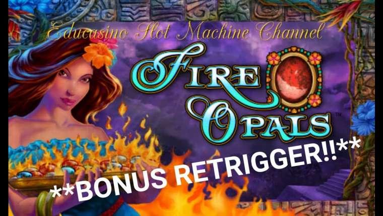 Fire opals slot : on vous dit tout à propos de ce slot !